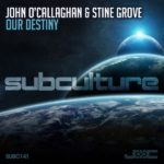 John O'Callaghan & Stine Grove – Our Destiny (Original Mix)