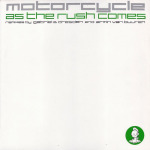 Motorcycle – As the rush comes (Original Mix)