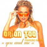 Orion Too Feat. Caitlin – You And Me
