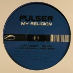 Pulser – My Religion (Original Mix)