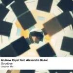 Andrew Rayel feat Alexandra Badoi – Goodbye