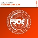 Arctic Moon – Starships Over Alice (Original Mix)