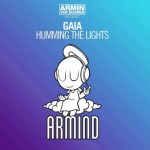Armin van Buuren presents Gaia – Humming The Lights (Original Mix)