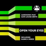 Aurosonic Ft. Kate Louise Smith – Open Your Eyes (Aurosonic Progressive Mix)