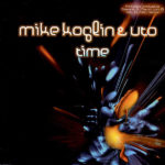 Mike Koglin And DJ Uto – Time (Vocal Mix)
