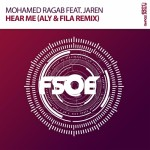 Mohamed Ragab Feat Jaren 'Hear Me' (Aly & Fila Remix)